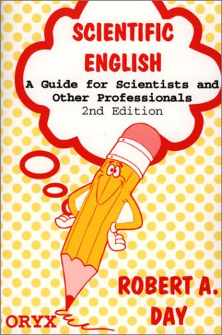 9780897749893: Scientific English: A Guide for Scientists and Other Professionals