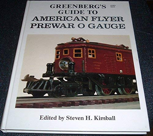9780897780148: Greenberg's Guide To American Flyer Prewar O Gauge