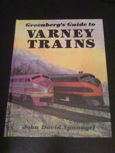 9780897780162: Greenberg's Guide to Varney Trains