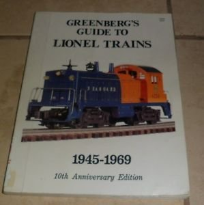 9780897780582: Greenberg's Guide to Lionel trains, 1945-1969