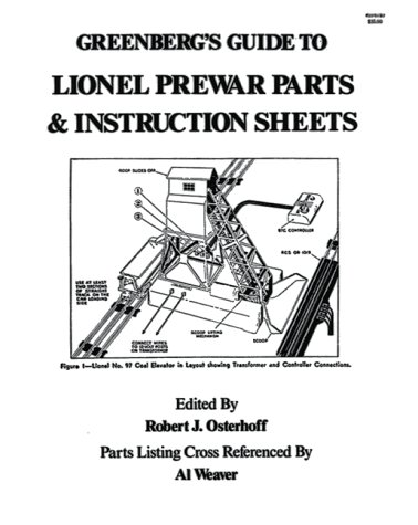 Greenberg's Guide to Lionel Prewar Parts & Instruction Sheets (9780897780599) by Bruce C. Greenberg
