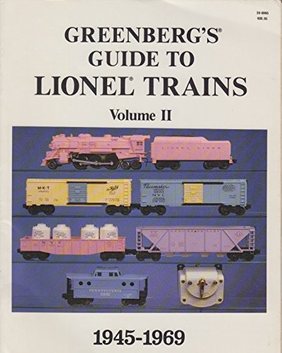 9780897780766: Greenberg's Guide to Lionel Trains: Volume 2 - 1945-1969