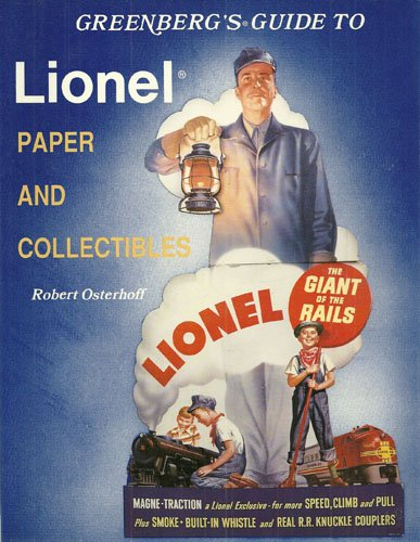 9780897780773: Greenberg Guide to Lionel Paper and Other Collectibles