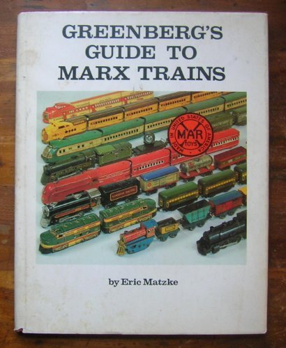 9780897781367: Greenberg's Guide to Marx Trains