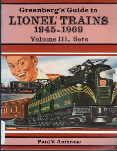 9780897781732: Greenberg's Guide to Lionel Trains, 1945-1969, Vol. 3, Sets