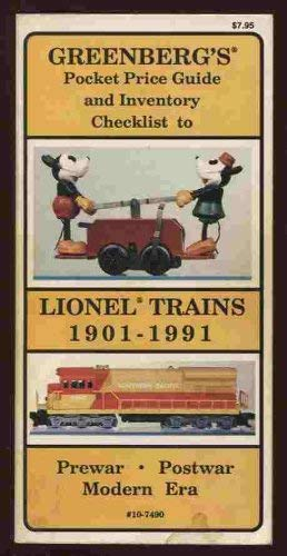 Greenberg's Pocket Price Guide and Inventory Checklist to Lionel Trains 1901-1991, Prewar, ...