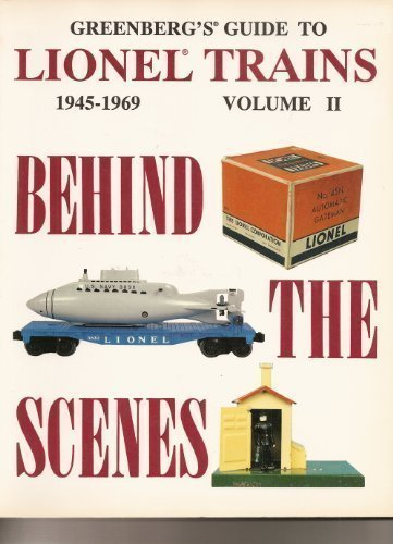 9780897781879: Greenberg's Guide to Lionel Trains 1945-1969 Volume II: Behind The Scenes