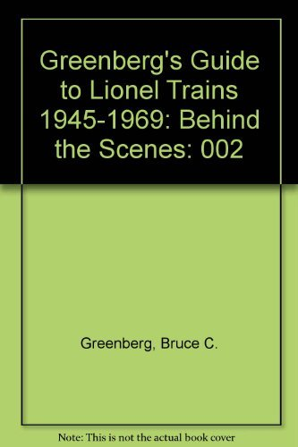 9780897781886: Greenberg's Guide to Lionel Trains 1945-1969: Behind the Scenes, Vol. 2