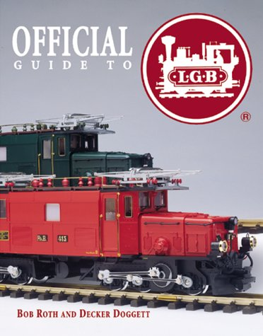 9780897783026: The Official Guide to Lgb Trains