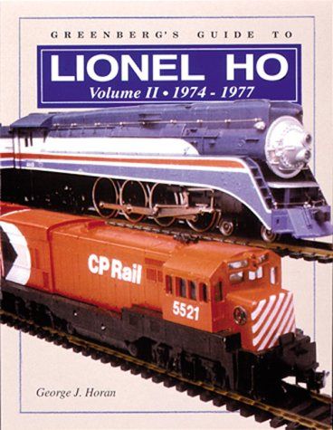 9780897783392: Greenberg's Guide to Lionel Ho Trains, Vol. 2: 1974-1977