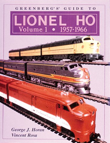 9780897783590: 001: Greenberg's Guide to Lionel Ho: 1957-1966 (Greenberg's Guide to Lionel Ho Trains)