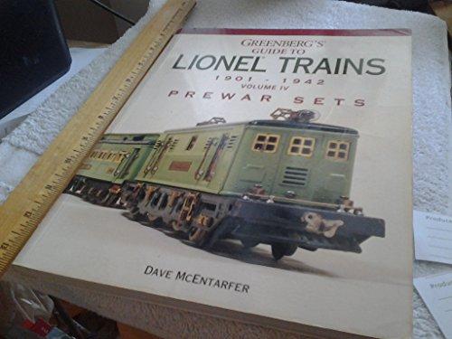 9780897783941: Greenberg's Guide to Lionel Trains 1901-1942: Prewar Sets (Greenberg's Guide to Lionel Trains, 1901-1942 Vol. IV)
