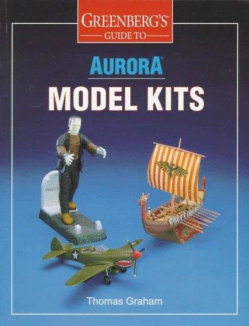 9780897784368: Greenberg's Guide to Aurora Model Kits
