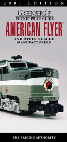 9780897784696: Greenberg Guides: American Flyer and Other s Gauge Manufacturers (Greenberg Guide: American Flyer and Other S Gauge Manufacturers, 17th ed)