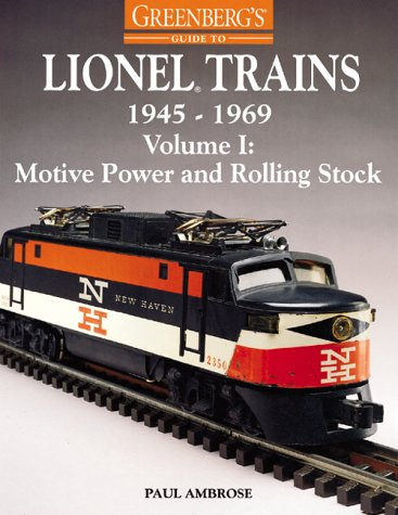 9780897785037: Greenberg's Guide to Lionel Trains, 1945-1969: Motive Power and Rolling Stock