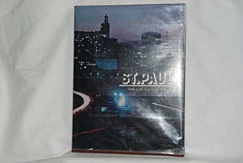 9780897810005: St. Paul : Saga of an American City