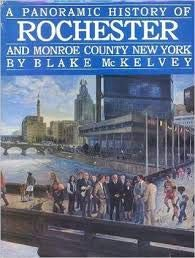 A panoramic history of Rochester and Monroe: McKelvey, BLake