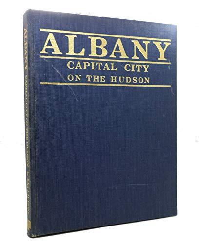 Albany: Capital City on the Hudson: McEneny, John J.