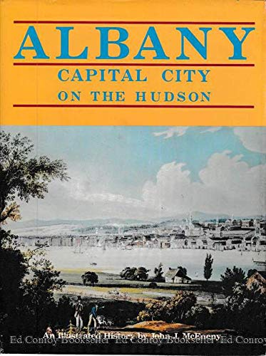 9780897810258: Albany : Capital City on the Hudson - An Illustrated History