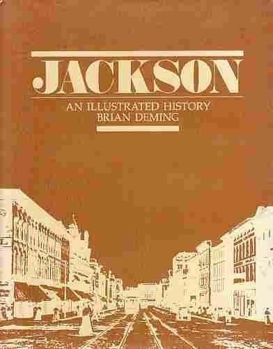9780897811132: Jackson: An illustrated history