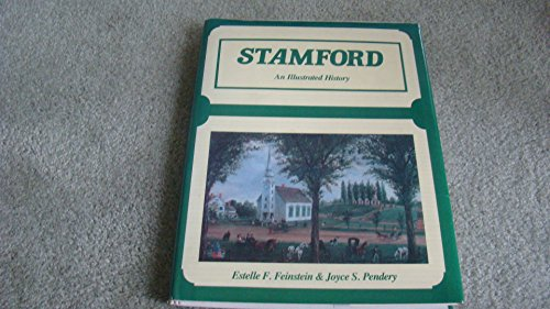 Stamford An Illustrated History: Pendery, Joyce S.