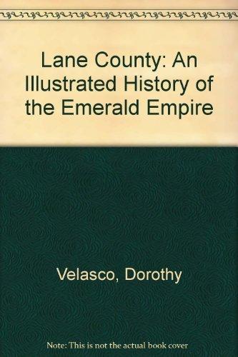 Lane County [ Oregon] An Illustrated History: Velasco, Dorothy
