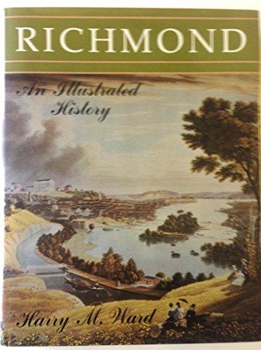 9780897811484: Richmond: An Illustrated History