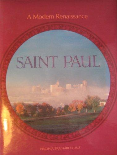 Saint Paul: A Modern Renaissance: Kunz, Virginia Brainard