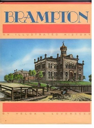 Brampton: An illustrated history