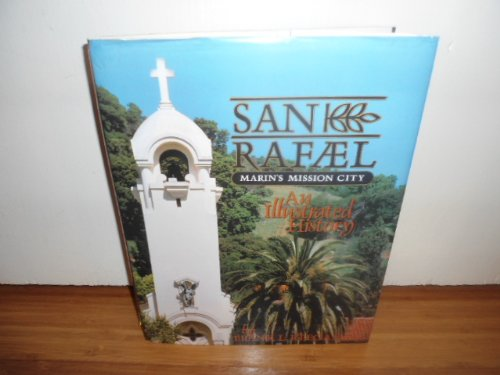 San Rafael: Marin's Mission City: Keegan, Frank L.