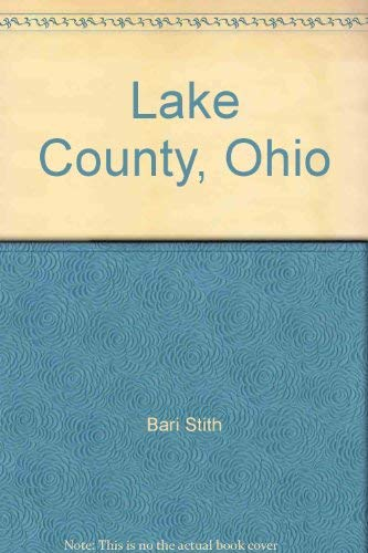 9780897812498: Lake County, Ohio: 150 years of tradition