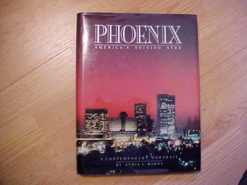 9780897812870: Phoenix: America's Shining Star