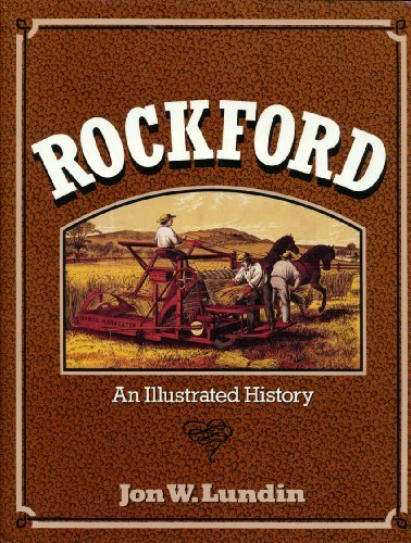 9780897813051: Rockford: An Illustrated History