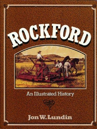 9780897813051: Rockford: An Illustrated History