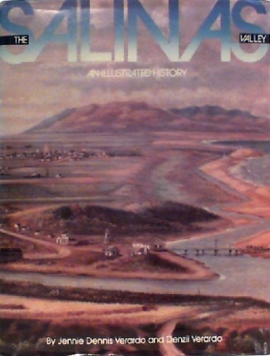 9780897813099: The Salinas Valley: An Illustrated History
