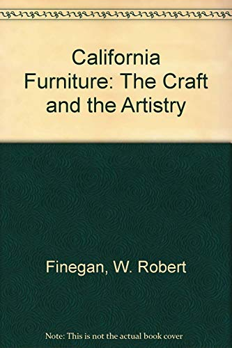 California Furniture: The Craft and the Artistry