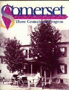 9780897813648: Somerset County: Three Centuries of Progress : An Illustrated History