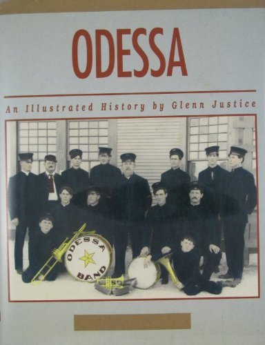 9780897813853: Odessa: An Illustrated History [Textbook Binding] by
