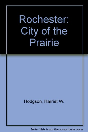 9780897814782: Rochester: City of the Prairie