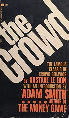 9780897830201: The crowd: A study of the popular mind