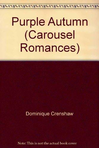 Purple Autumn (Carousel Romances): Dominique Crenshaw