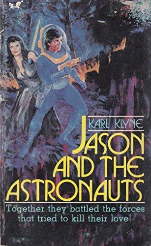 9780897841535: Jason and the astronauts