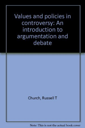 9780897873260: Values and policies in controversy: An introduction to argumentation and debate
