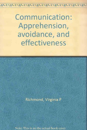 9780897873314: Communication: Apprehension, avoidance, and effectiveness