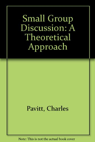 9780897873383: Small Group Discussion: A Theoretical Approach
