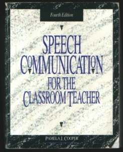9780897873444: Speech Communication for the Classroom Teacher