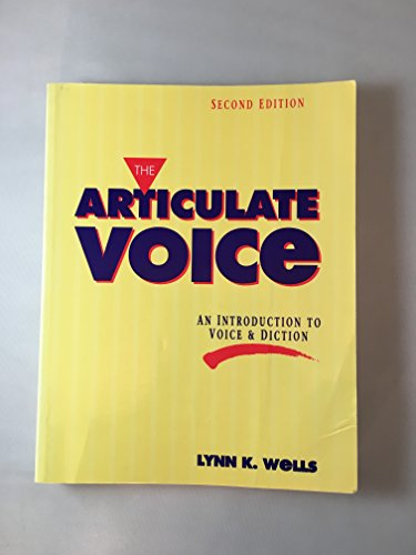 9780897873475: The articulate voice: An introduction to voice and diction