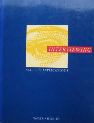 9780897873512: Interviewing: Skills and applications