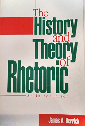 9780897873611: The history and theory of rhetoric: An introduction