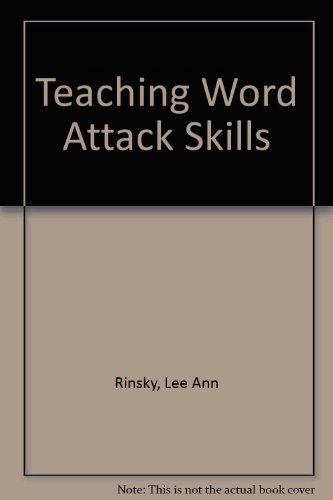 Teaching Word Attack Skills: Rinsky, Lee Ann